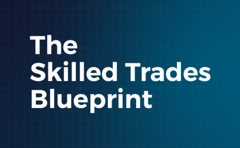 The Skilled Trades Blueprint