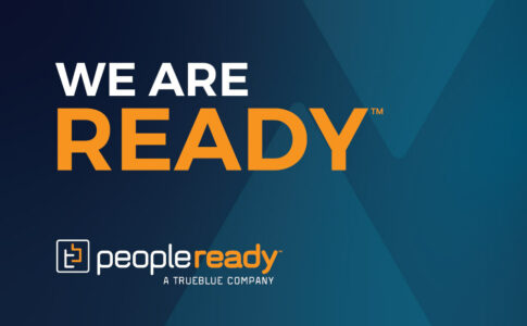 As World of Work Changes, Staffing Leader PeopleReady Announces Brand Refresh with Simple Message: We Are Ready™